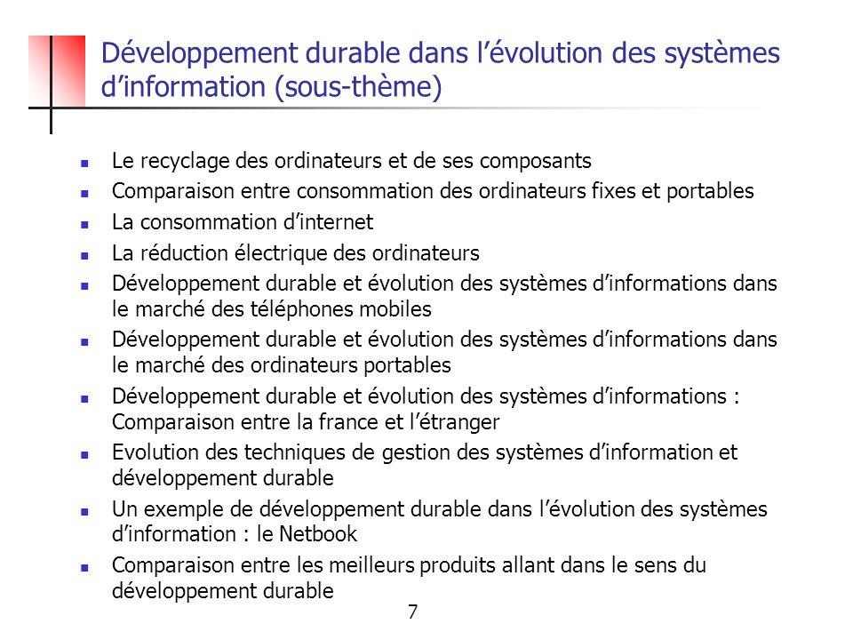 Développement durable dans lévolution des systèmes dinformation (sous-thème) Le recyclage des ordinateurs et de ses composants Comparaison entre conso