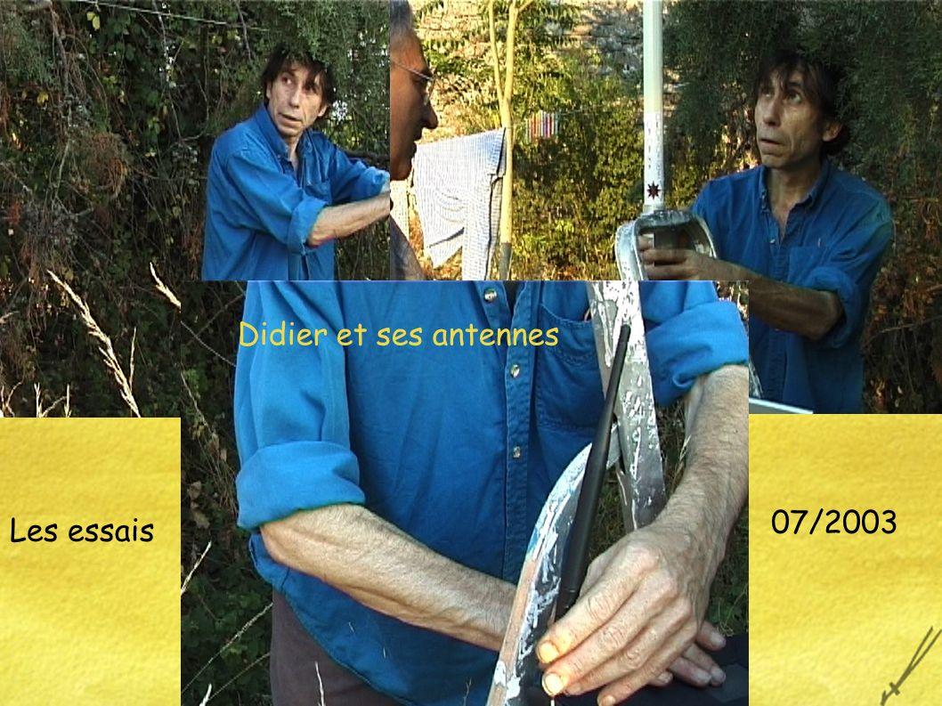 Les essais 07/2003 Didier et ses antennes