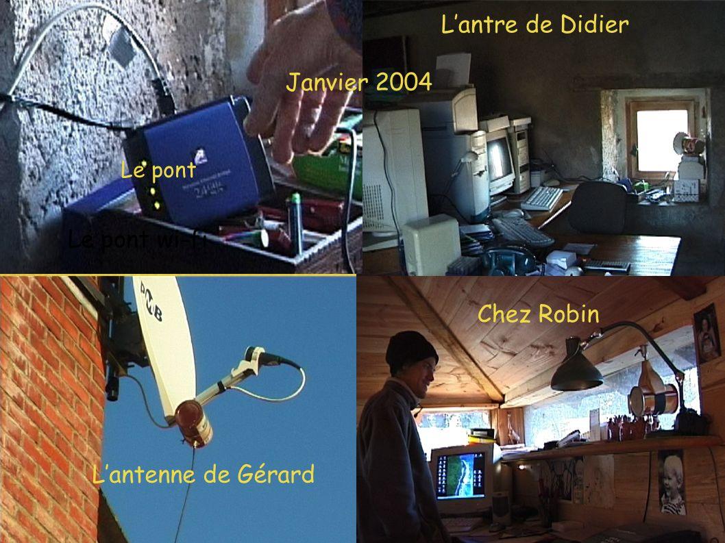 Chez Robin Lantre de Didier Lantenne de Gérard Le pont wi-fi Janvier 2004 Le pont