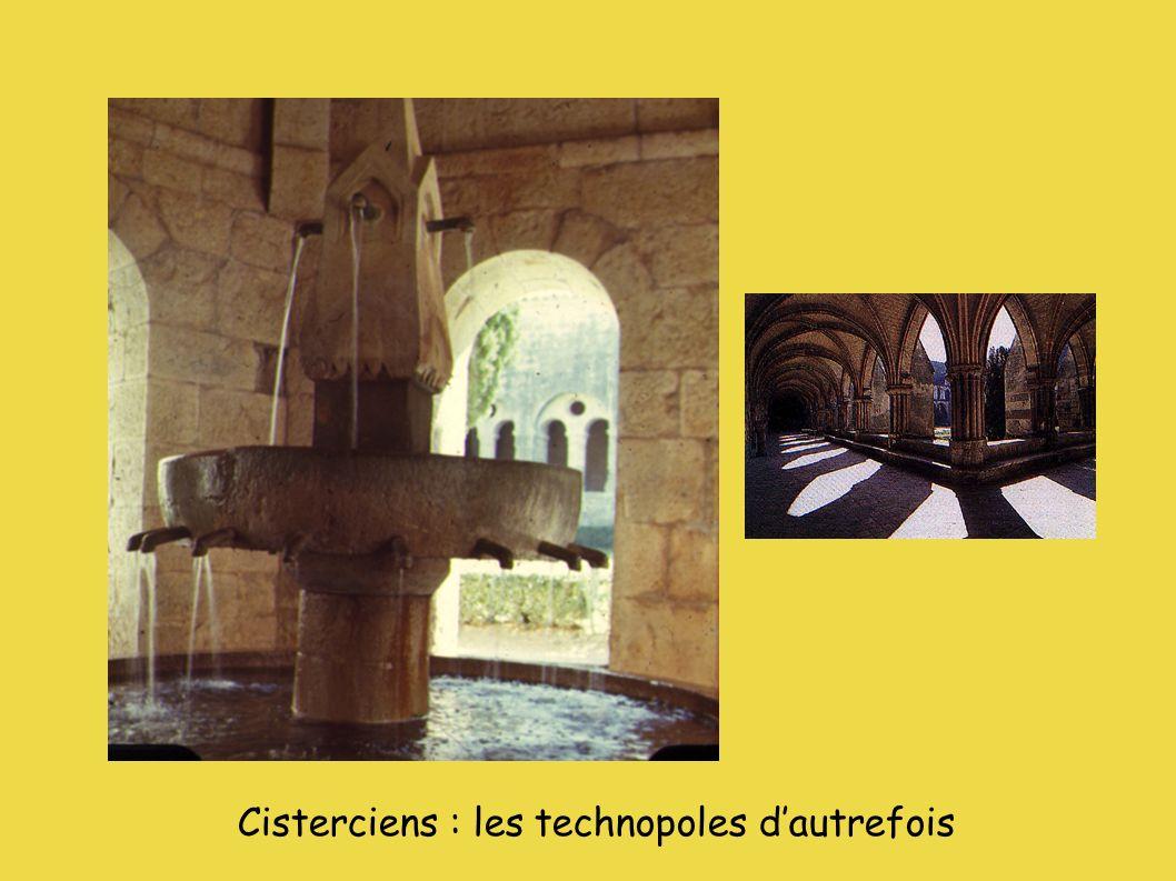 Cisterciens : les technopoles dautrefois