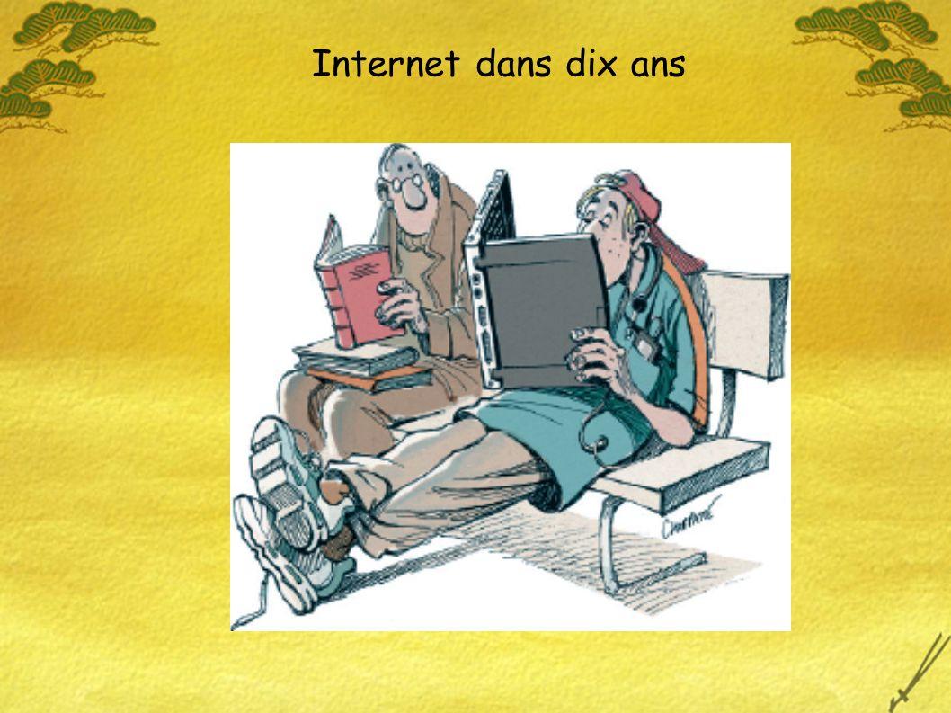 Internet dans dix ans