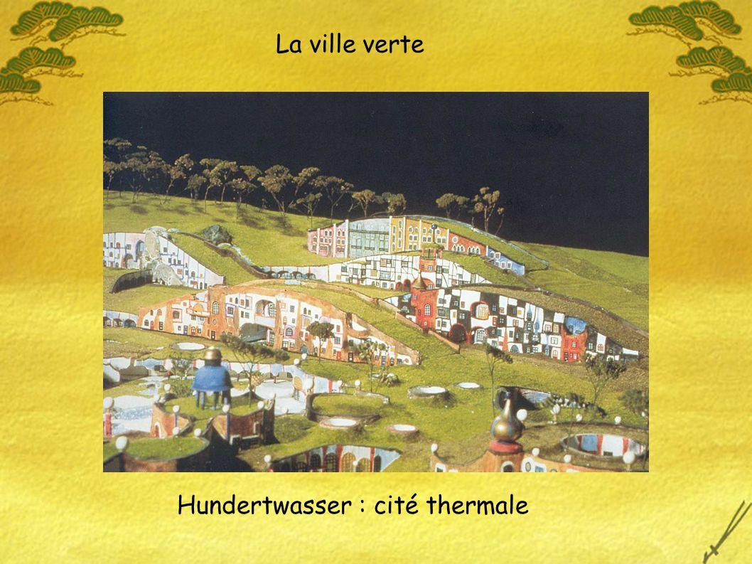 La ville verte Hundertwasser : cité thermale