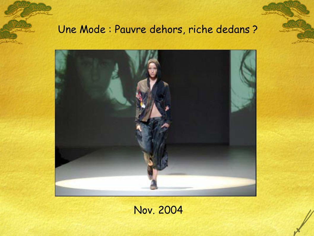 Une Mode : Pauvre dehors, riche dedans Nov. 2004