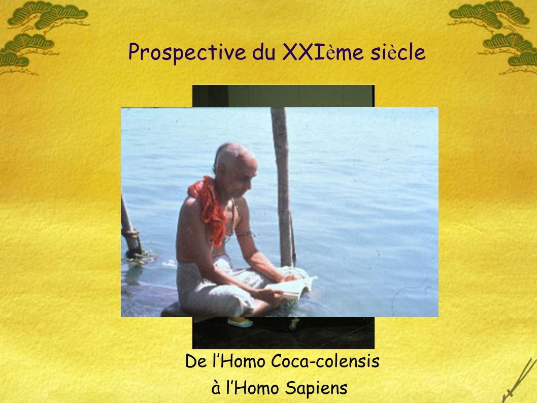 à lHomo Sapiens Prospective du XXI è me si è cle De lHomo Coca-colensis