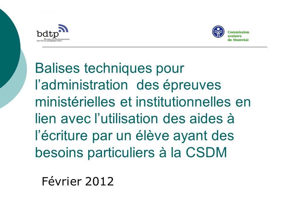Balises techniques pour ladministration des épreuves ministérielles et institutionnelles en lien avec lutilisation des aides à lécriture par un élève