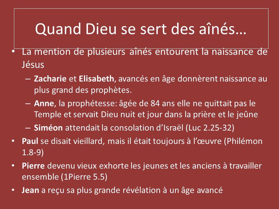 Quand Dieu se sert des aînés… La mention de plusieurs aînés entourent la naissance de Jésus – Zacharie et Elisabeth, avancés en âge donnèrent naissanc