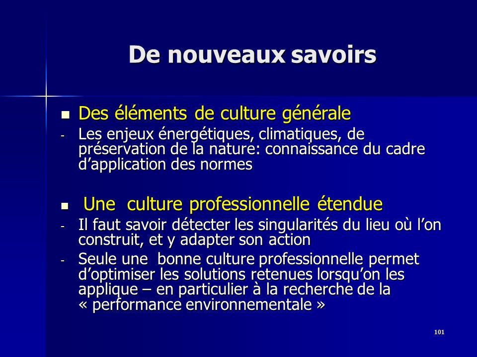 101 De nouveaux savoirs Des éléments de culture générale Des éléments de culture générale - Les enjeux énergétiques, climatiques, de préservation de l