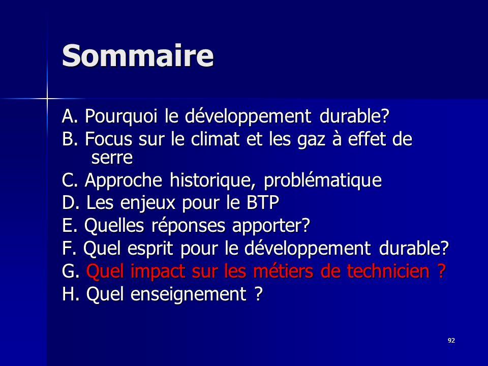 92 Sommaire A.Pourquoi le développement durable. B.