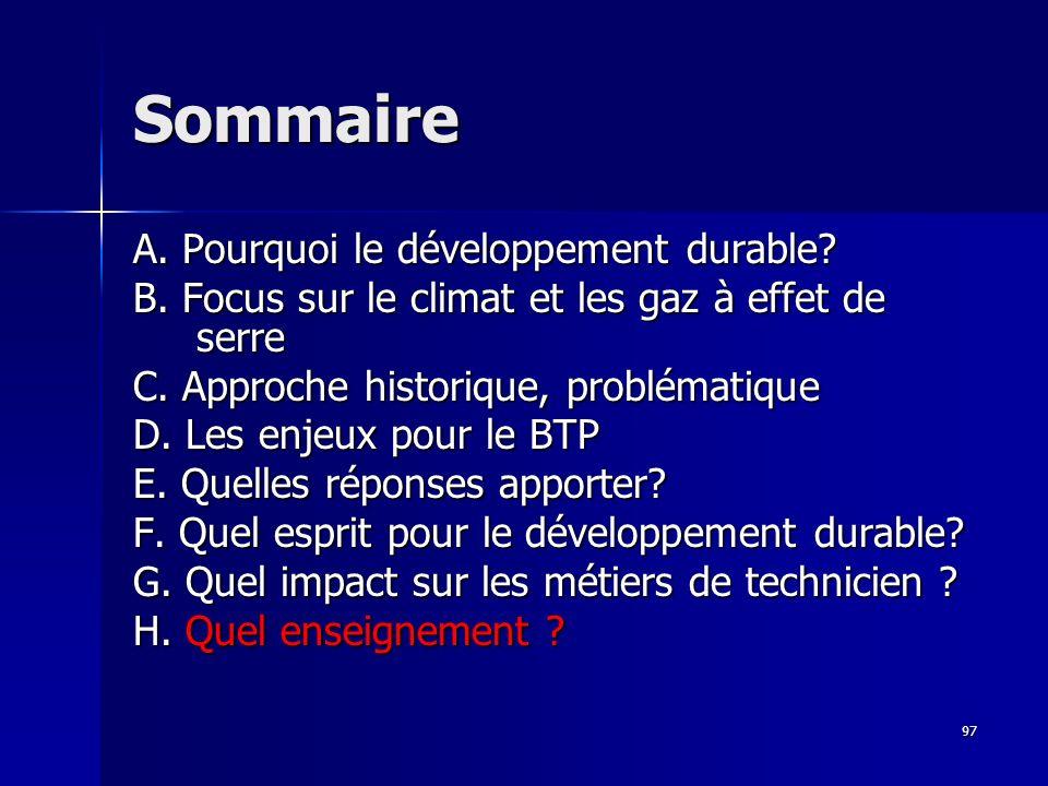 97 Sommaire A.Pourquoi le développement durable. B.