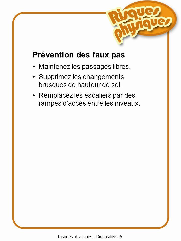 Risques physiques – Diapositive – 56 Et pour les appareils électriques.