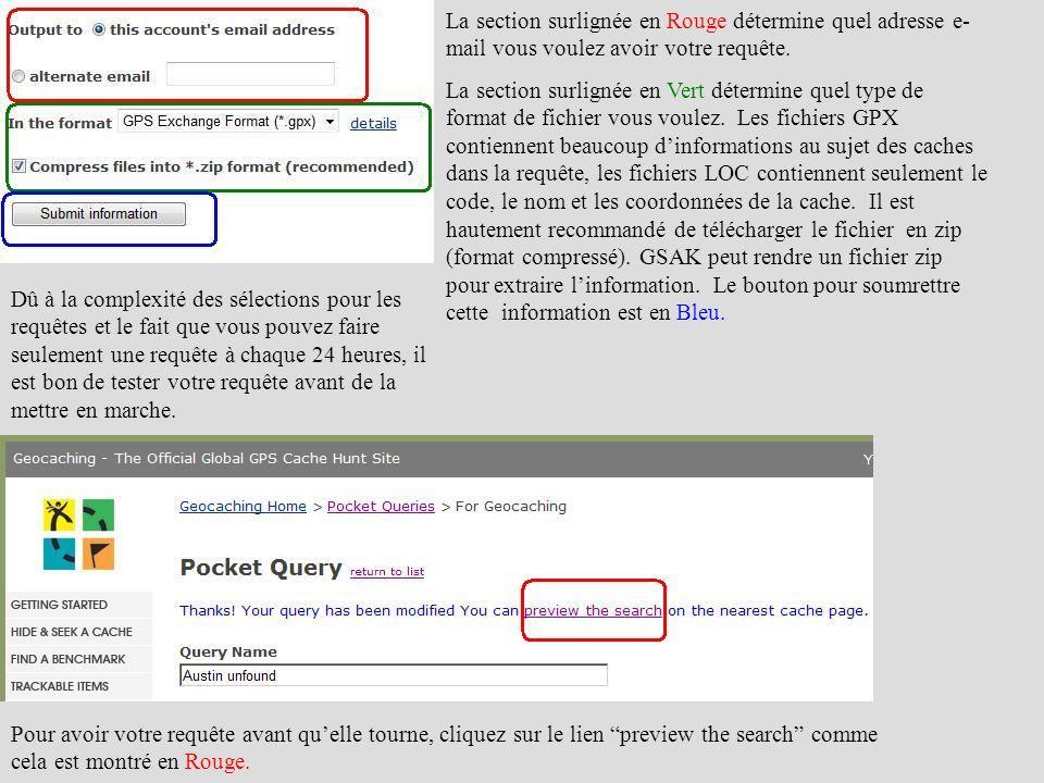 La section surlignée en Rouge détermine quel adresse e- mail vous voulez avoir votre requête. La section surlignée en Vert détermine quel type de form