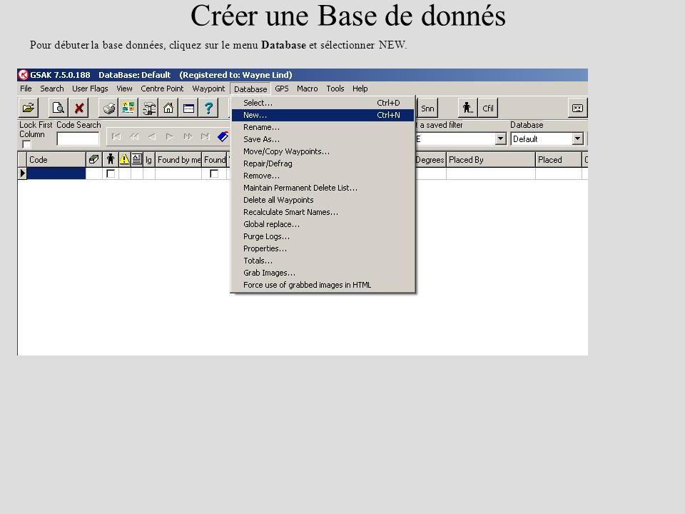 Pour débuter la base données, cliquez sur le menu Database et sélectionner NEW. Créer une Base de donnés