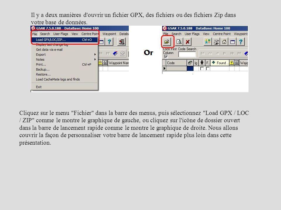 Il y a deux manières d'ouvrir un fichier GPX, des fichiers ou des fichiers Zip dans votre base de données. Cliquez sur le menu