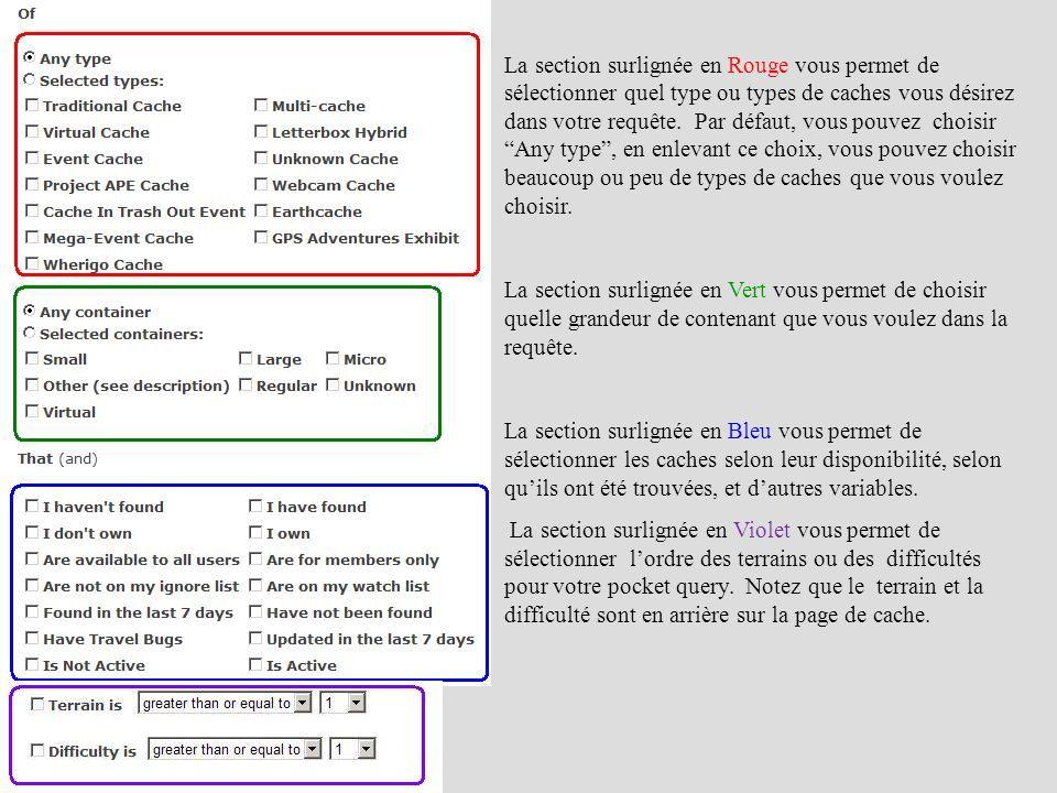 Quand les caches qui incluent des Child waypoints sont ajoutés à une base de données, elles sont affichées comme des caractères gras pour le nom de cache, comme cela est souligné en Rouge dans l illustration ci-dessus.