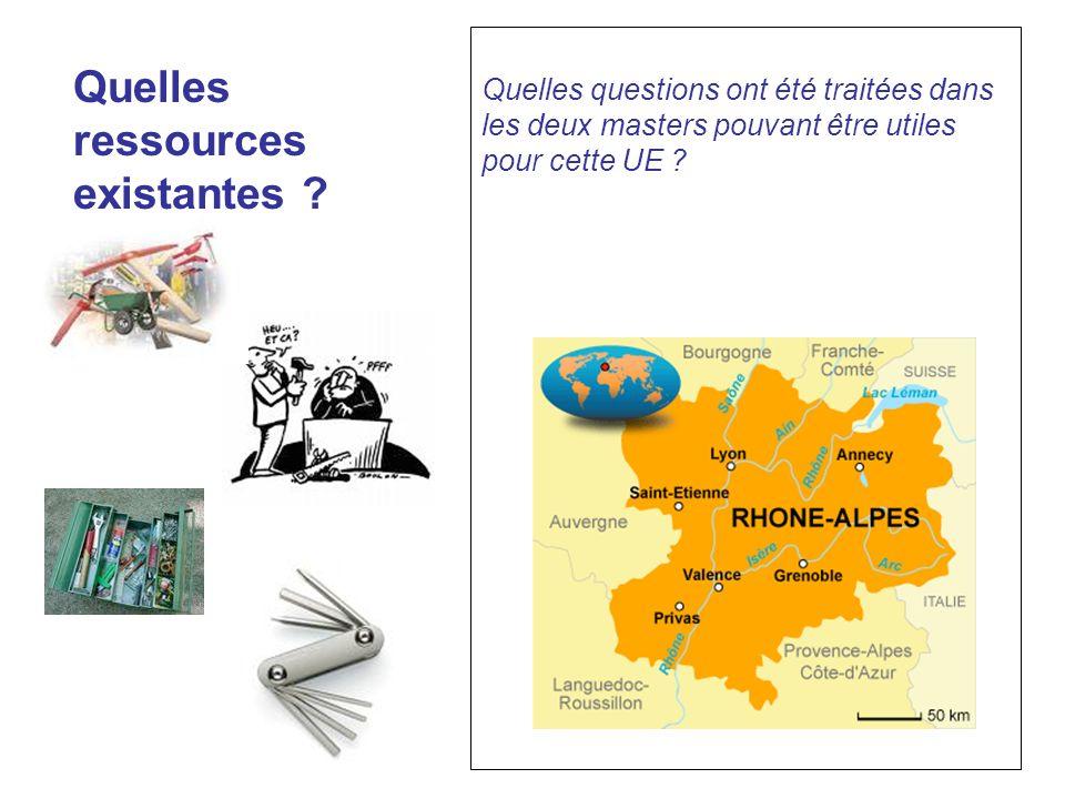 Quelles ressources existantes ? Quelles questions ont été traitées dans les deux masters pouvant être utiles pour cette UE ?
