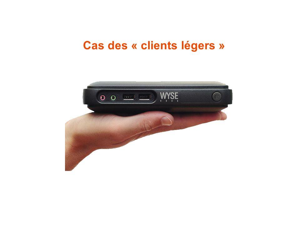 Cas des « clients légers »
