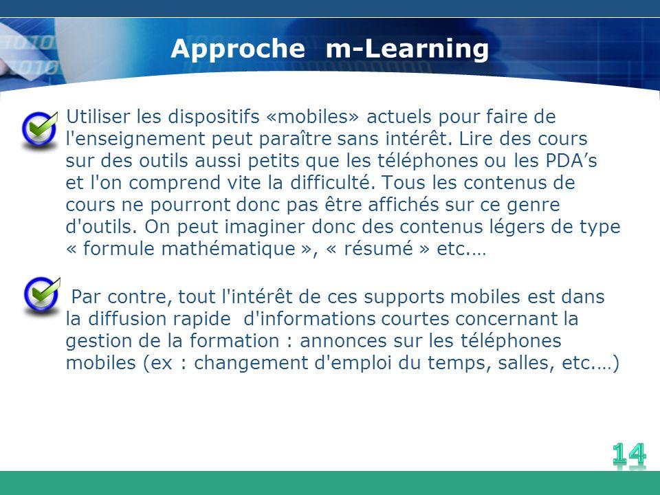 Utiliser les dispositifs «mobiles» actuels pour faire de l'enseignement peut paraître sans intérêt. Lire des cours sur des outils aussi petits que les