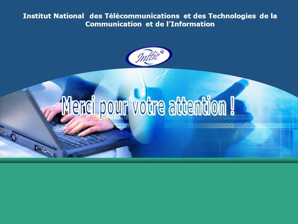 Institut National des Télécommunications et des Technologies de la Communication et de lInformation
