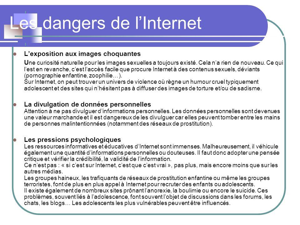 Les dangers de lInternet Lexposition aux images choquantes U ne curiosité naturelle pour les images sexuelles a toujours existé. Cela na rien de nouve