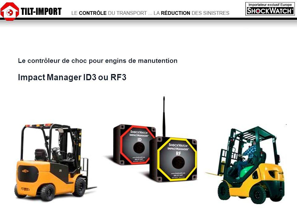 Contrôle daccès Le contrôleur de choc pour engins de manutention Impact Manager ID3 ou RF3