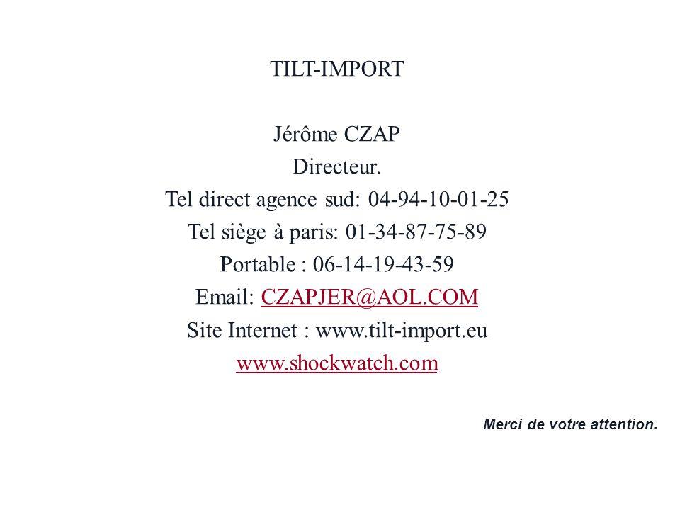 Contrôle daccès Merci de votre attention. Olivier LEFEBVRE référent contrôle daccès TILT-IMPORT Jérôme CZAP Directeur. Tel direct agence sud: 04-94-10