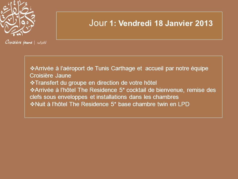 Arrivée à laéroport de Tunis Carthage et accueil par notre équipe Croisière Jaune Transfert du groupe en direction de votre hôtel Arrivée à lhôtel The