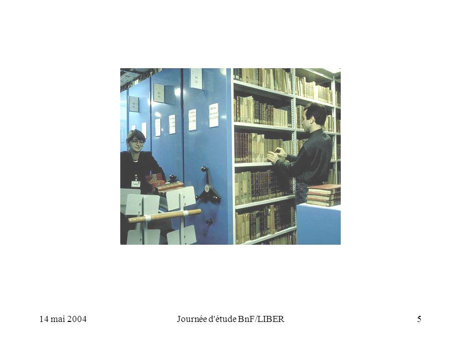 14 mai 2004Journée d étude BnF/LIBER5