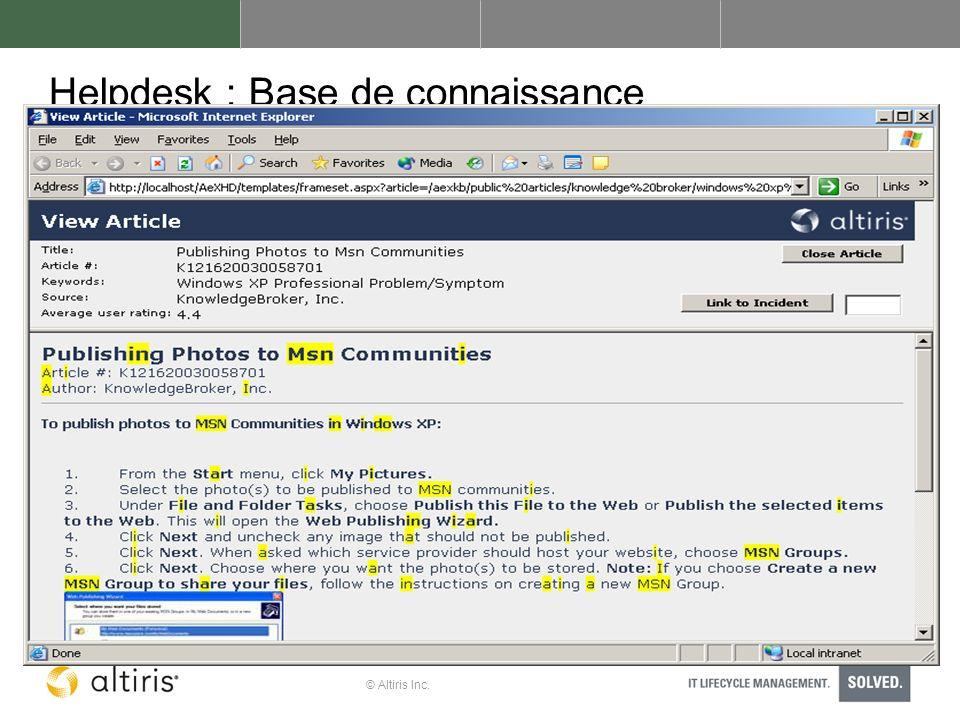 © Altiris Inc. Helpdesk : Base de connaissance