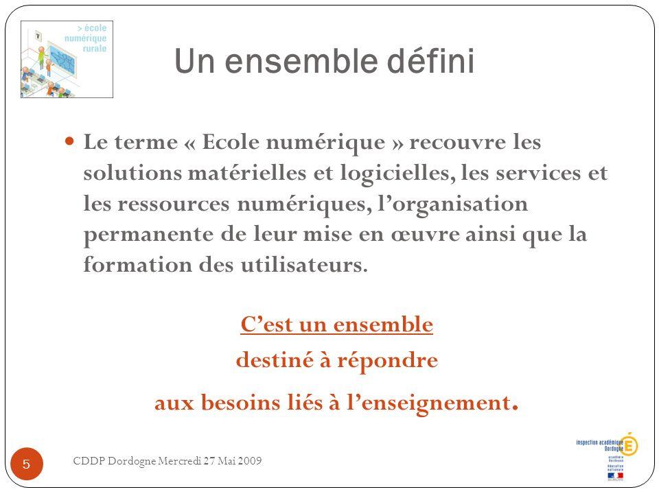Un ensemble défini Le terme « Ecole numérique » recouvre les solutions matérielles et logicielles, les services et les ressources numériques, lorganis