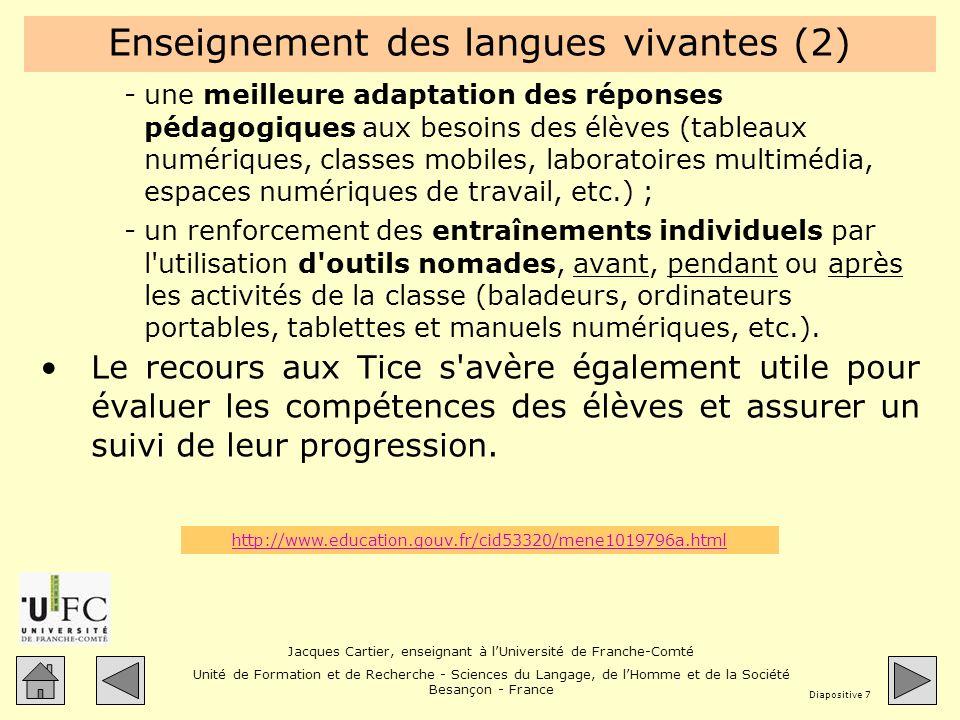 Jacques Cartier, enseignant à lUniversité de Franche-Comté Unité de Formation et de Recherche - Sciences du Langage, de lHomme et de la Société Besançon - France Diapositive 28 Risquer une conclusion .