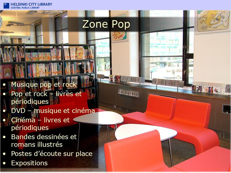 Zone Pop Musique pop et rock Pop et rock – livres et périodiques DVD – musique et cinéma Cinéma – livres et périodiques Bandes dessinées et romans ill