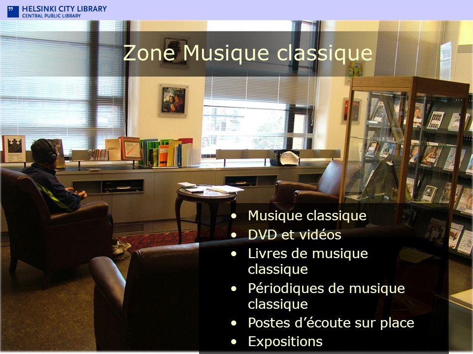 Zone Musique classique Musique classique DVD et vidéos Livres de musique classique Périodiques de musique classique Postes découte sur place Expositio