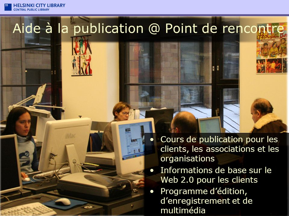 Cours de publication pour les clients, les associations et les organisations Informations de base sur le Web 2.0 pour les clients Programme dédition,