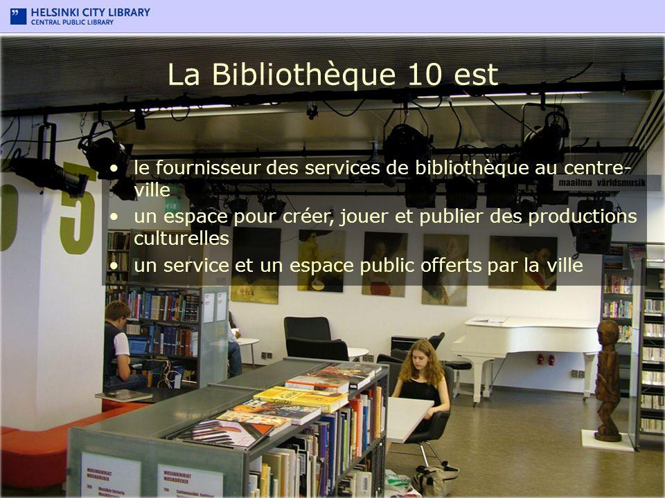 La Bibliothèque 10 est le fournisseur des services de bibliothèque au centre- ville un espace pour créer, jouer et publier des productions culturelles