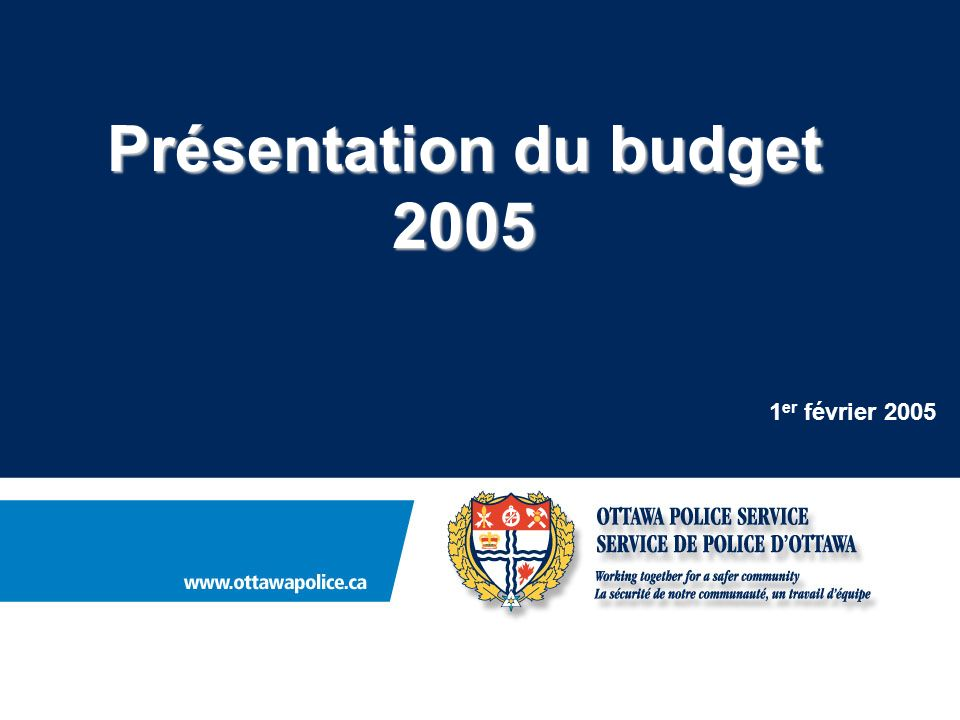 1 er février 2005 Présentation du budget 2005