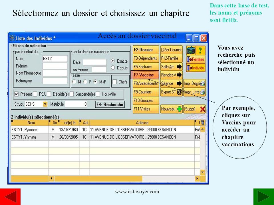 www.estavoyer.com Dans cette base de test, les noms et prénoms sont fictifs. Vous avez recherché puis sélectionné un individu Par exemple, cliquez sur