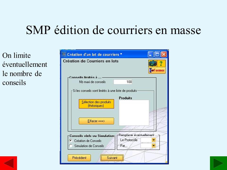 www.estavoyer.com SMP édition de courriers en masse On limite éventuellement le nombre de conseils