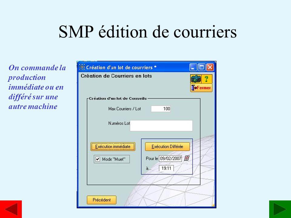 www.estavoyer.com SMP édition de courriers On commande la production immédiate ou en différé sur une autre machine