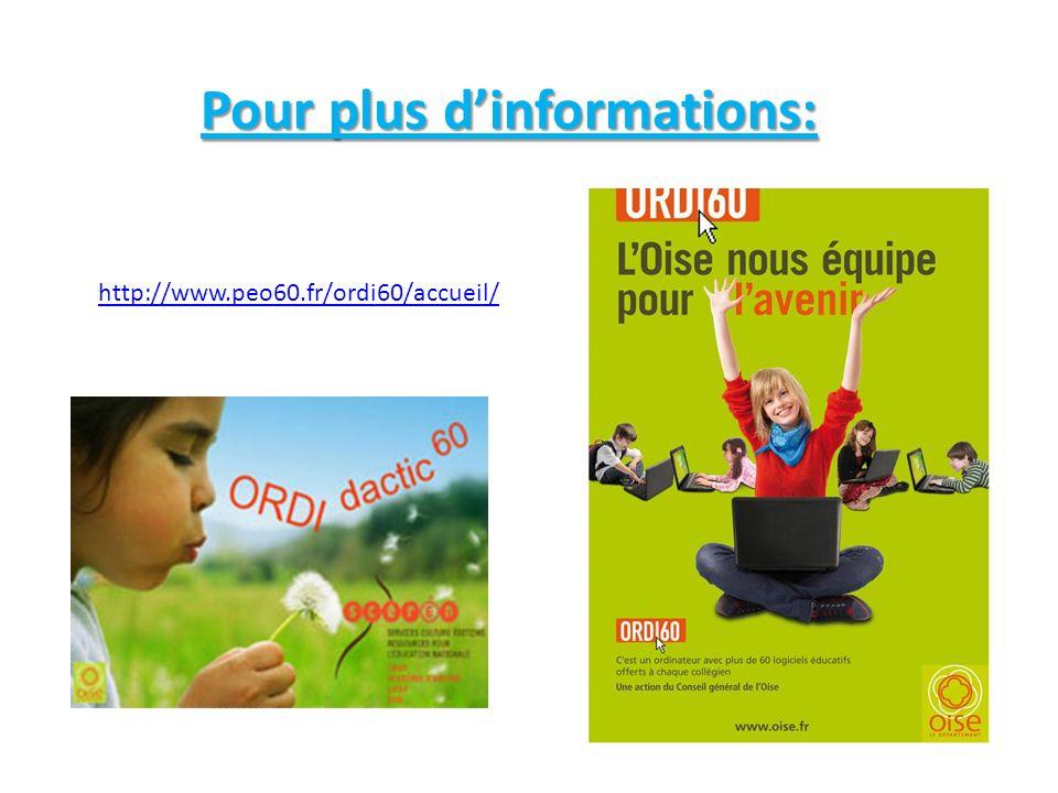 Pour plus dinformations: http://www.peo60.fr/ordi60/accueil/