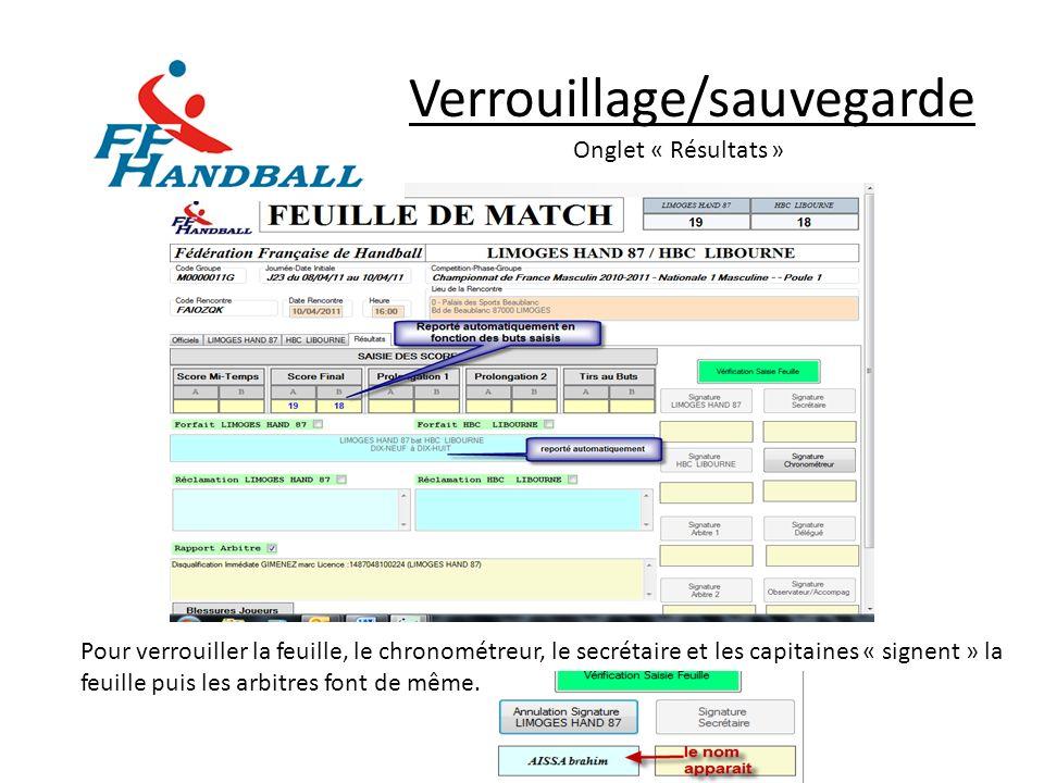 Verrouillage/sauvegarde Onglet « Résultats » Pour verrouiller la feuille, le chronométreur, le secrétaire et les capitaines « signent » la feuille pui