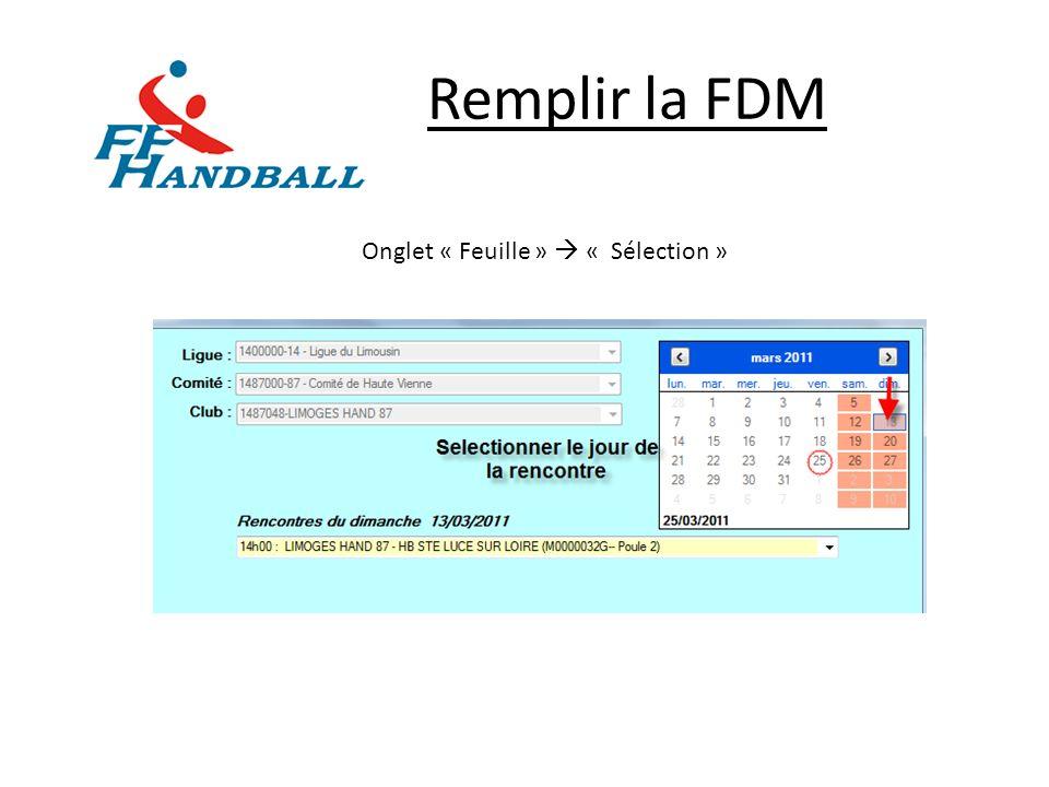 Remplir la FDM (2) Exemple avec la sélection du 13 Mars