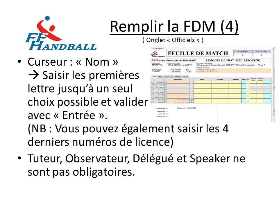 Remplir la FDM (5) Si les arbitres désignés officient, cliquer sur la flèche bleu pour les mettre sur la FDM.