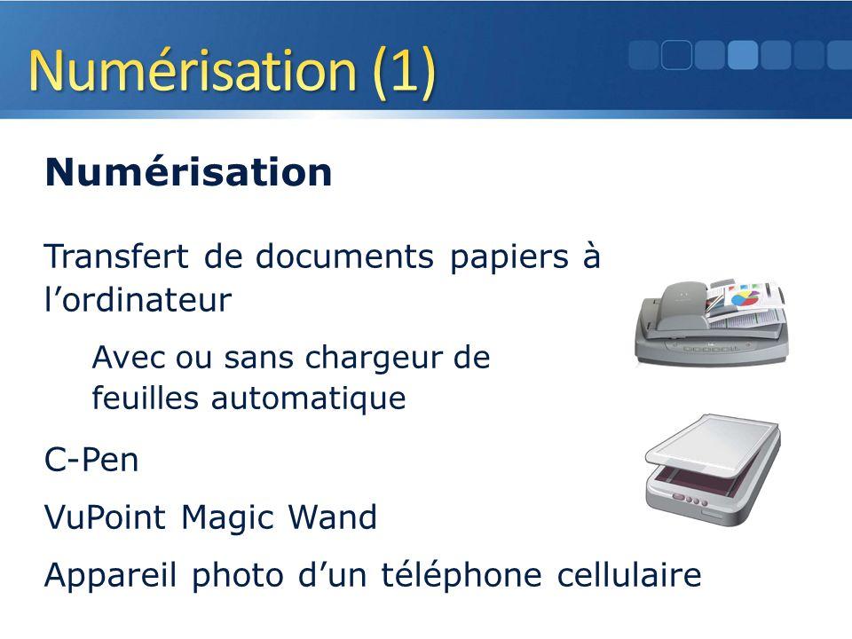 Transfert de documents papiers à lordinateur Avec ou sans chargeur de feuilles automatique C-Pen VuPoint Magic Wand Appareil photo dun téléphone cellulaire 33 Numérisation