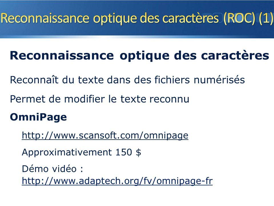 Reconnaît du texte dans des fichiers numérisés Permet de modifier le texte reconnu OmniPage http://www.scansoft.com/omnipage Approximativement 150 $ Démo vidéo : http://www.adaptech.org/fv/omnipage-fr 36 Reconnaissance optique des caractères