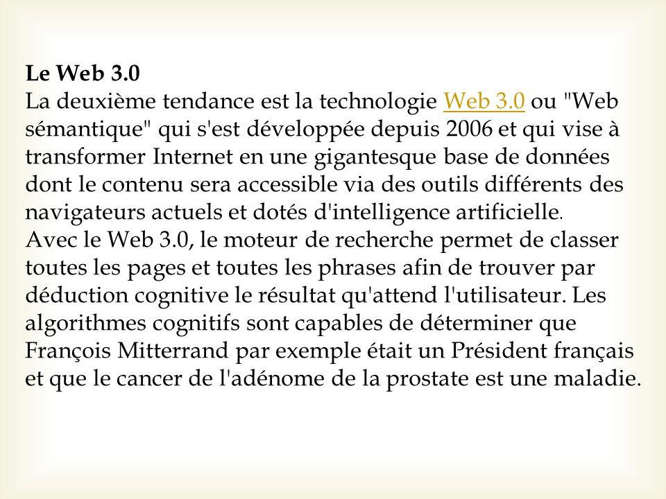Le Web 3.0 La deuxième tendance est la technologie Web 3.0 ou