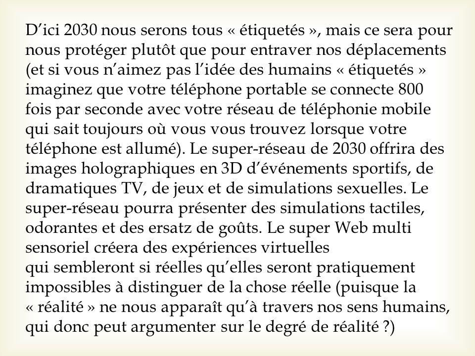 Dici 2030 nous serons tous « étiquetés », mais ce sera pour nous protéger plutôt que pour entraver nos déplacements (et si vous naimez pas lidée des h