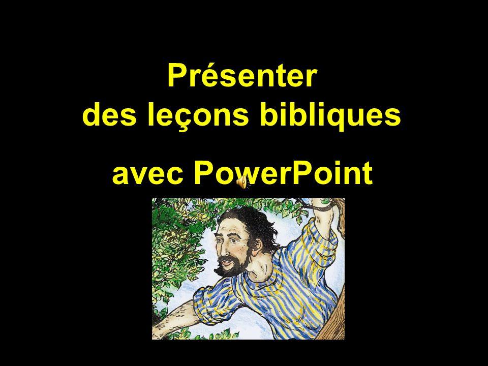 Présenter des leçons bibliques avec PowerPoint