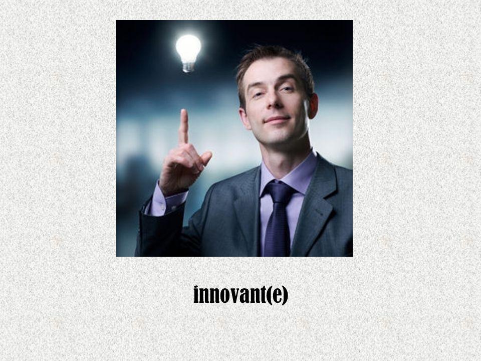innovant(e)