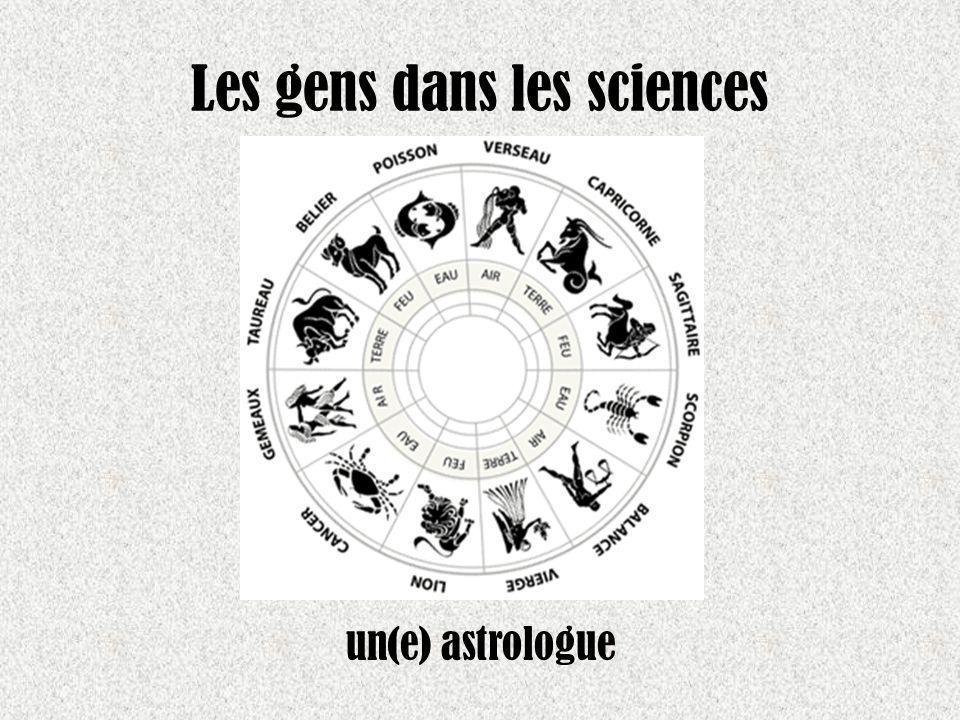 Les gens dans les sciences un(e) astrologue
