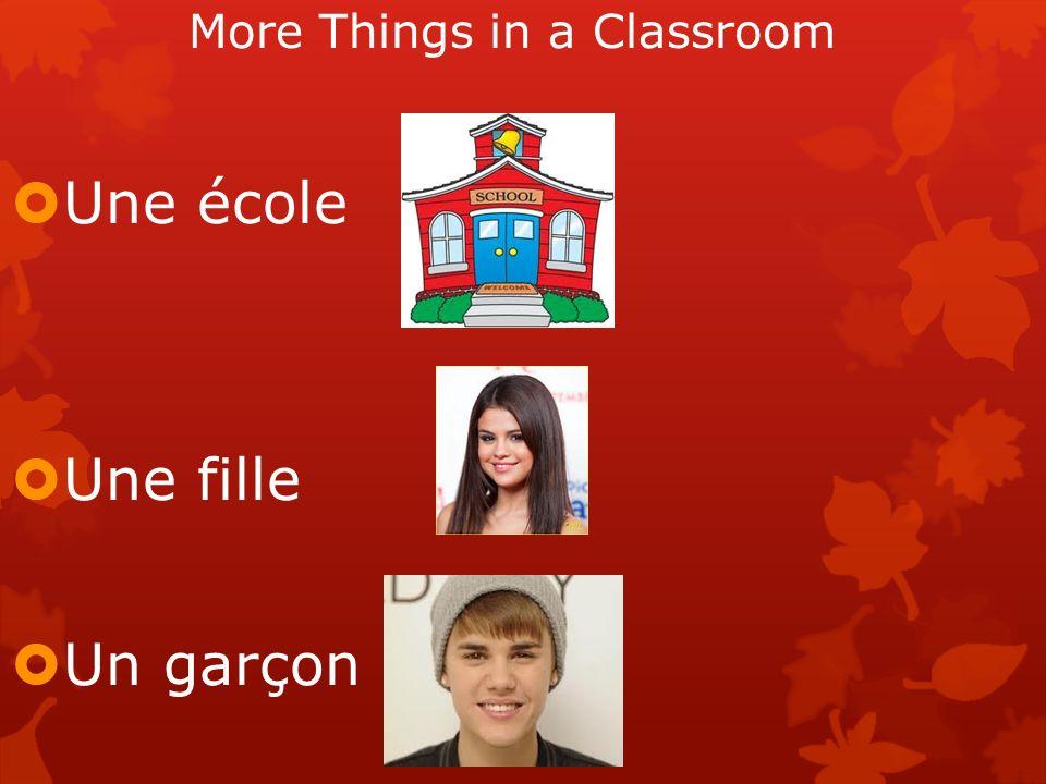 More Things in a Classroom Une école Une fille Un garçon